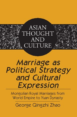 Marriage as Political Strategy and Cultural Expression: George Qingzhi Zhao