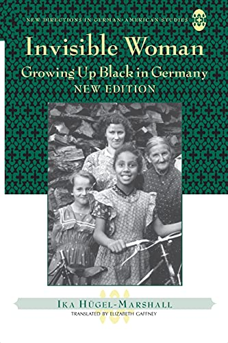 9781433102783: Invisible Woman: Growing Up Black in Germany (New Directions in German-American Studies)