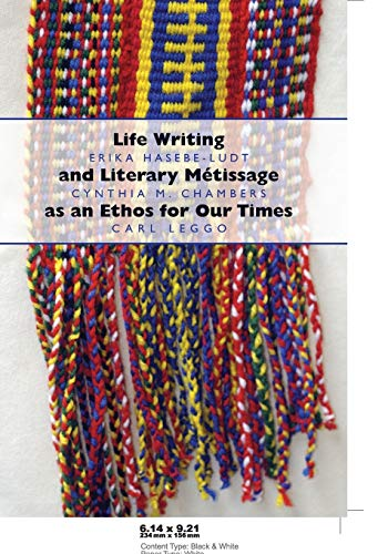 9781433103063: Life Writing and Literary Métissage as an Ethos for Our Times (Complicated Conversation)