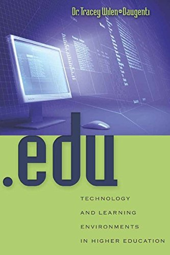 9781433103186: .edu: Technology and Learning Environments in Higher Education