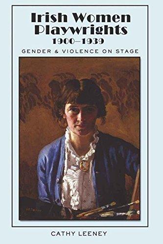 9781433103322: Irish Women Playwrights 1900-1939: Gender and Violence on Stage (Irish Studies)