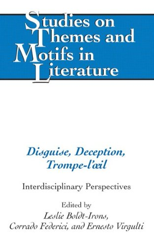 9781433104220: Disguise, Deception, Trompe-l'œil: Interdisciplinary Perspectives (Studies on Themes and Motifs in Literature)
