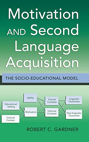 9781433104596: Motivation and Second Language Acquisition: The Socio-Educational Model (Language as Social Action)