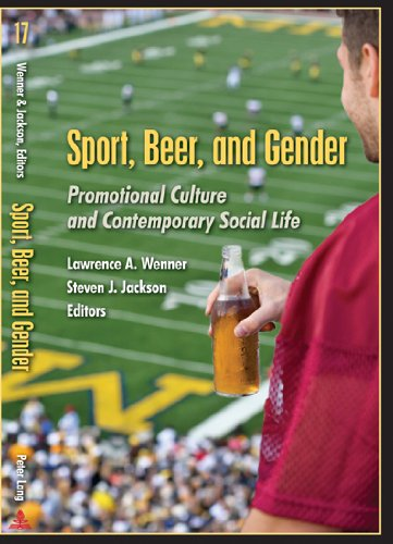 9781433104886: Sport, Beer, and Gender: Promotional Culture and Contemporary Social Life (Popular Culture and Everyday Life)