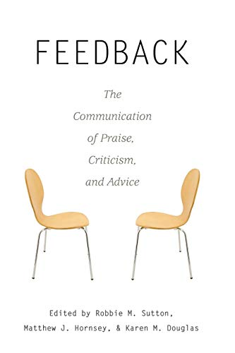 9781433105111: Feedback: The Communication of Praise, Criticism, and Advice (Language as Social Action)