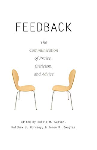 9781433105128: Feedback: The Communication of Praise, Criticism, and Advice (Language as Social Action)