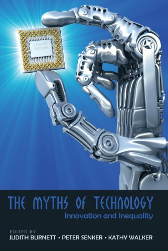 The Myths of Technology: Innovation and Inequality (Digital Formations)