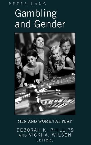 9781433105227: Gambling and Gender: Men and Women at Play