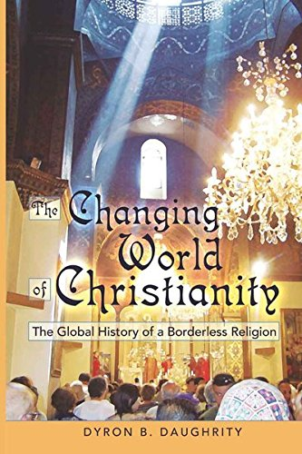 9781433105234: The Changing World of Christianity: The Global History of a Borderless Religion