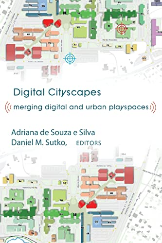 9781433105326: Digital Cityscapes: Merging Digital and Urban Playspaces (Digital Formations)
