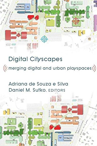 Digital Cityscapes: Merging Digital and Urban Playspaces (Digital Formations) (Hardcover)