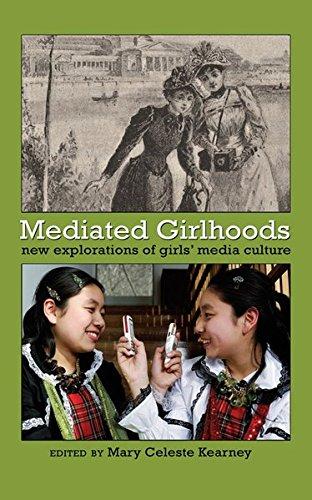 Mediated Girlhoods: New Explorations of Girls' Media Culture: Kearney, Mary Celeste (Ed.)