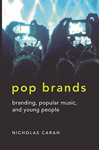 9781433105647: Pop Brands: Branding, Popular Music, and Young People (Mediated Youth)
