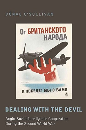 9781433105814: Dealing with the Devil: Anglo-Soviet Intelligence Cooperation During the Second World War: 63 (Studies in Modern European History)