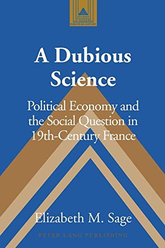 9781433106309: A Dubious Science: Political Economy and the Social Question in 19th-Century France (Studies in Modern European History)
