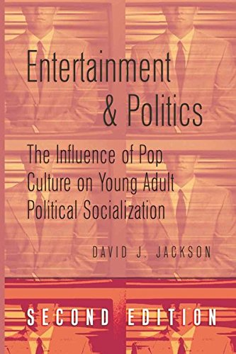 9781433106552: Entertainment and Politics: The Influence of Pop Culture on Young Adult Political Socialization