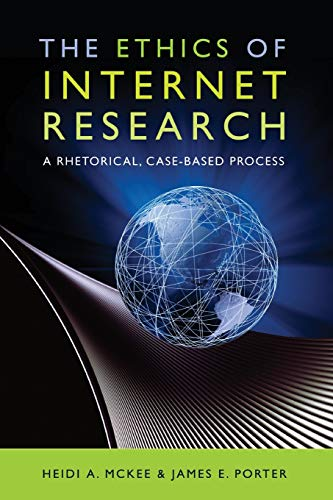 9781433106606: The Ethics of Internet Research: A Rhetorical, Case-Based Process (Digital Formations)