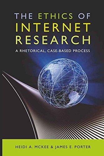 9781433106613: The Ethics of Internet Research: A Rhetorical, Case-Based Process (Digital Formations)