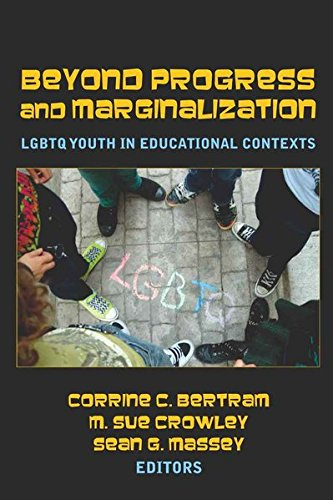 9781433106729: Beyond Progress and Marginalization: LGBTQ Youth In Educational Contexts (Adolescent Cultures, School, and Society)