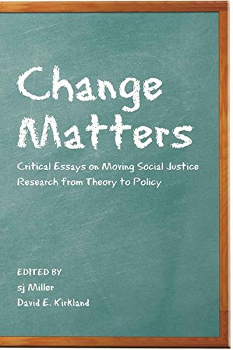9781433106828: Change Matters: Critical Essays on Moving Social Justice Research from Theory to Policy (Critical Qualitative Research)