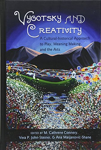 9781433107061: Vygotsky and Creativity: A Cultural-historical Approach to Play, Meaning Making, and the Arts (Educational Psychology)