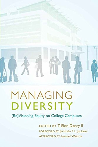 9781433107573: Managing Diversity: (Re)Visioning Equity on College Campuses – Foreword by Jerlando F. L. Jackson – Afterword by Lemuel Watson (Education Management)