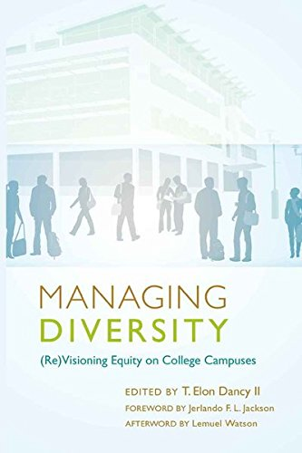 9781433107580: Managing Diversity: (Re)Visioning Equity on College Campuses – Foreword by Jerlando F. L. Jackson – Afterword by Lemuel Watson (Education Management)