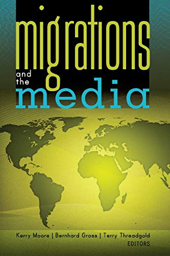 9781433107719: Migrations and the Media (Global Crises and the Media)
