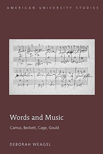 9781433108365: Words and Music: Camus, Beckett, Cage, Gould (American University Studies)
