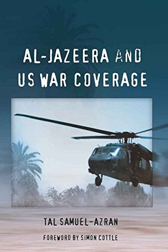 9781433108648: Al-Jazeera and US War Coverage: Foreword by Simon Cottle