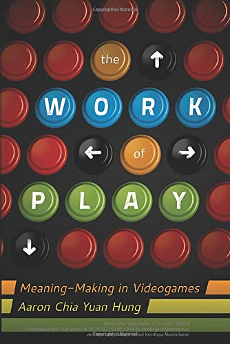 9781433109065: The Work of Play: Meaning-Making in Videogames (New Literacies and Digital Epistemologies)
