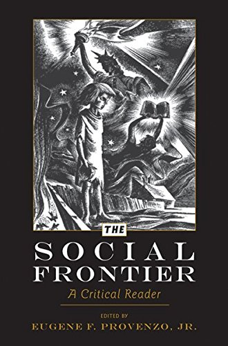 9781433109188: The Social Frontier: A Critical Reader (History of Schools & Schooling)
