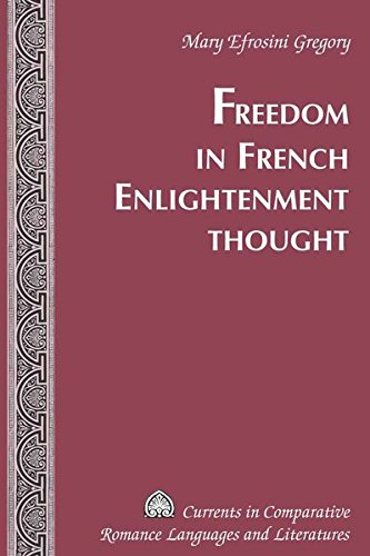9781433109393: Freedom in French Enlightenment Thought (Currents in Comparative Romance Languages and Literatures)