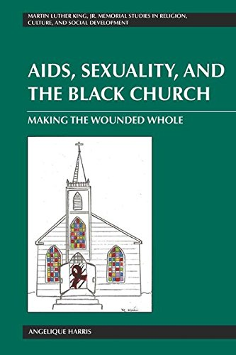 AIDS, Sexuality, and the Black Church Making the Wounded Whole Martin Luther King, Jr. Memorial ...