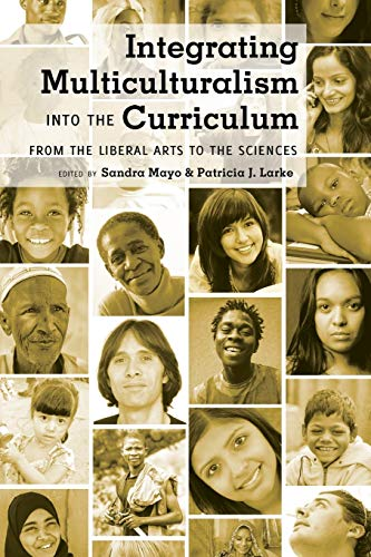 9781433109775: Integrating Multiculturalism into the Curriculum: From the Liberal Arts to the Sciences (Counterpoints)