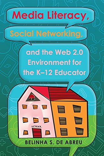 9781433110092: Media Literacy, Social Networking, and the Web 2.0 Environment for the K-12 Educator (Minding the Media)