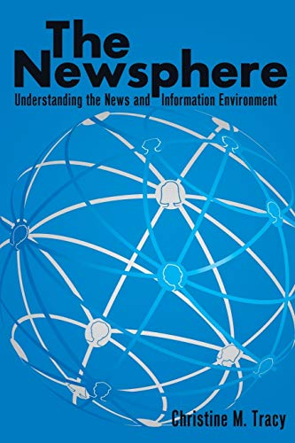 9781433110436: The Newsphere: Understanding the News and Information Environment