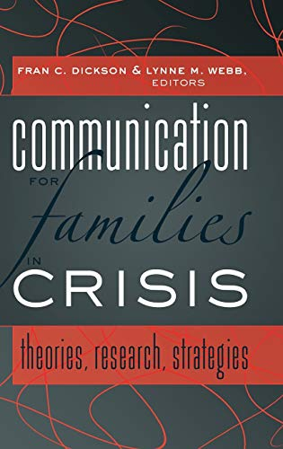9781433111013: Communication for Families in Crisis: Theories, Research, Strategies