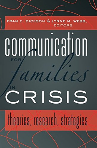 9781433111020: Communication for Families in Crisis: Theories, Research, Strategies