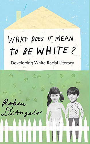 9781433111167: What Does it Mean to be White?: Developing White Racial Literacy (Counterpoints)