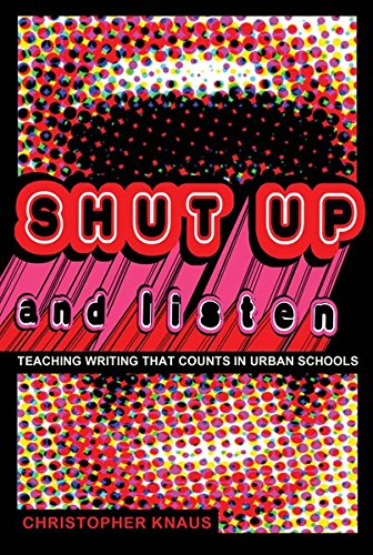 9781433111211: Shut Up and Listen: Teaching Writing that Counts in Urban Schools (Black Studies and Critical Thinking)