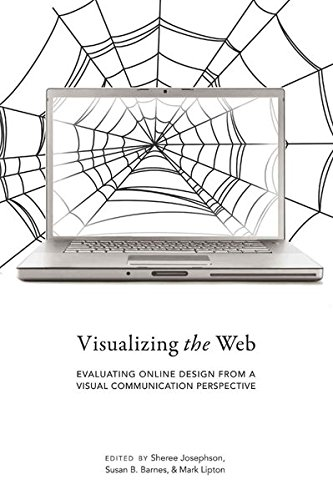 9781433111440: Visualizing the Web: Evaluating Online Design from a Visual Communication Perspective