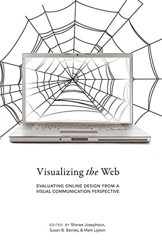 9781433111457: Visualizing the Web: Evaluating Online Design from a Visual Communication Perspective