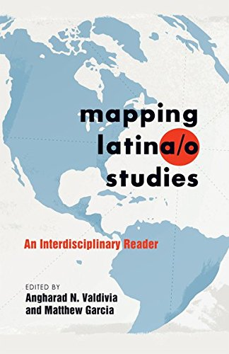 9781433111563: Mapping Latina/o Studies: An Interdisciplinary Reader (Intersections in Communications and Culture)