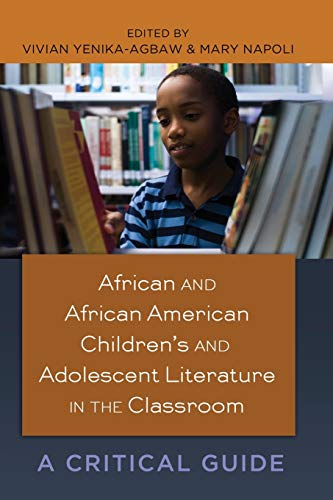 9781433111952: African and African American Children's and Adolescent Literature in the Classroom: A Critical Guide (Black Studies and Critical Thinking)