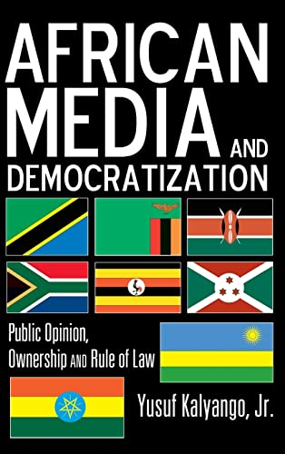9781433112072: African Media and Democratization: Public Opinion, Ownership and Rule of Law