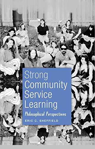 9781433112430: Strong Community Service Learning: Philosophical Perspectives (Adolescent Cultures, School, and Society)