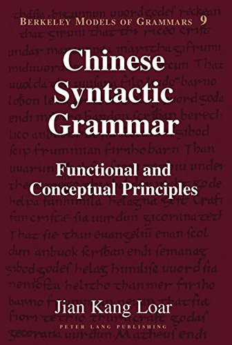 9781433112522: Chinese Syntactic Grammar: Functional and Conceptual Principles