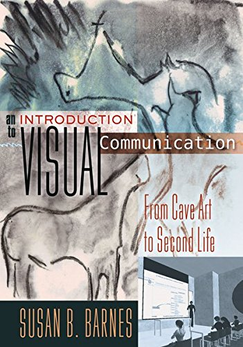 9781433112577: An Introduction to Visual Communication: From Cave Art to Second Life
