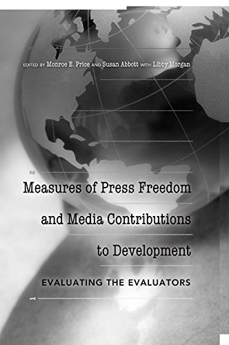 9781433112898: Measures of Press Freedom and Media Contributions to Development: Evaluating the Evaluators (Mass Communication and Journalism)
